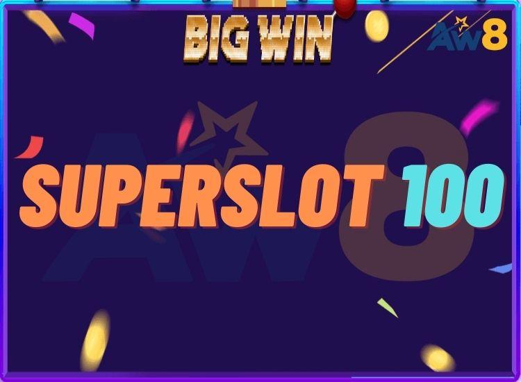 SUPERSLOT 100