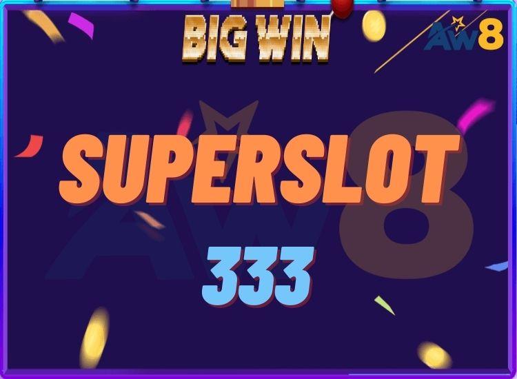 SUPERSLOT 333