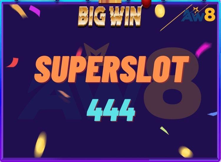 SUPERSLOT 444