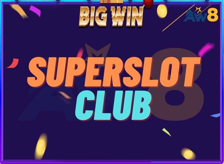 SUPERSLOT club